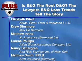 Is E&O The Next D&O? The Lawyers E&O Loss Trends Tell The Story