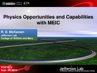 Physics Opportunities and Capabilities with MEIC