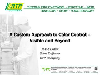 A Custom Approach to Color Control – Visible and Beyond