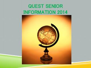 Quest Senior  Information 2014