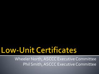 Low-Unit Certificates