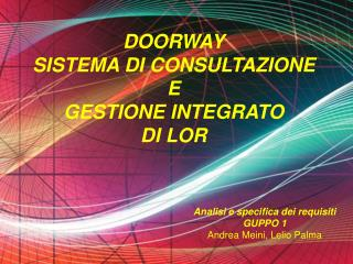 DOORWAY SISTEMA DI CONSULTAZIONE  E  GESTIONE INTEGRATO  DI LOR