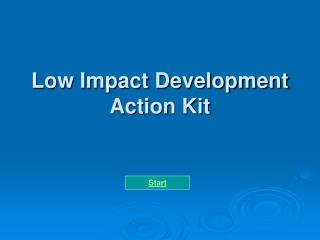 Low Impact Development Action Kit