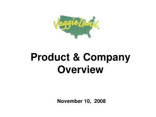 Product & Company Overview