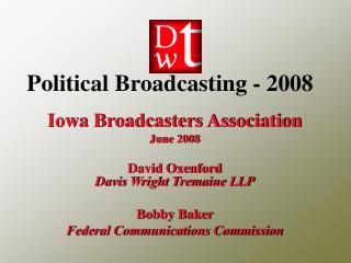 Political Broadcasting - 2008