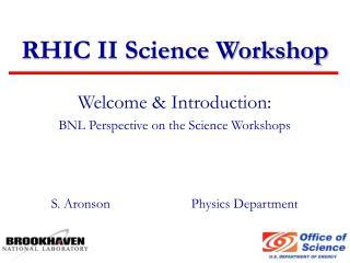 RHIC II Science Workshop