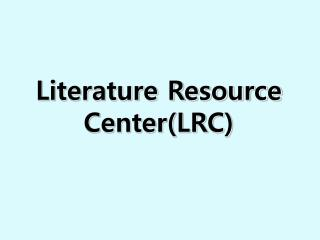 Literature Resource Center(LRC)