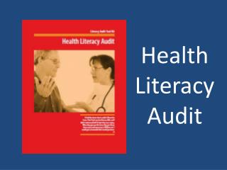 Health Literacy Audit
