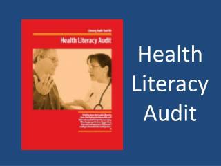 Health Literacy Audit