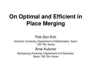 On Optimal and Efficient in Place Merging
