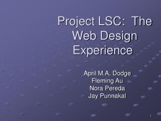 Project LSC:  The Web Design Experience