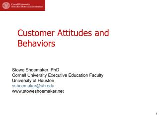 Customer Attitudes and Behaviors