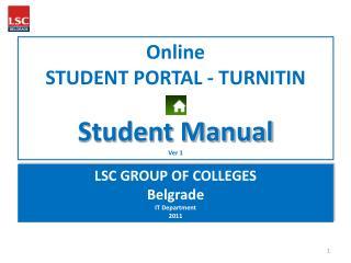 Online STUDENT PORTAL - TURNITIN Student Manual Ver  1