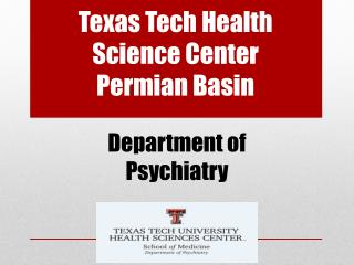 Texas Tech  Health Science Center Permian Basin