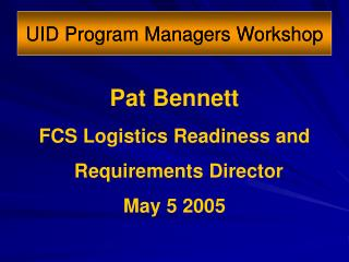 UID Program Managers Workshop