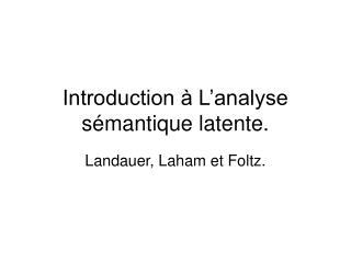 Introduction à L'analyse sémantique latente.