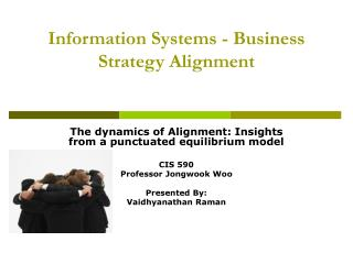 Information Systems - Business Strategy Alignment