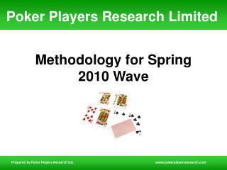 Methodology for Spring 2010 Wave