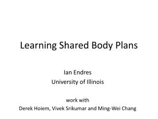 Learning Shared Body Plans