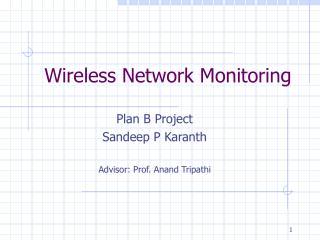 Wireless Network Monitoring