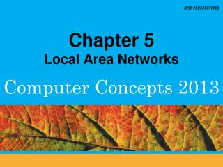Chapter 5 Local Area Networks