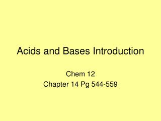 Acids and Bases Introduction