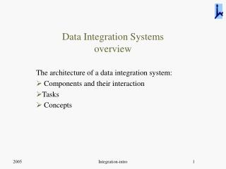 Data Integration Systems overview