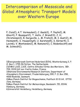 Intercomparison of Mesoscale and Global Atmospheric Transport Models over Western Europe