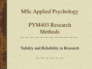 MSc Applied Psychology PYM403 Research Methods