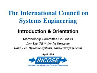 The International Council on Systems Engineering Introduction & Orientation