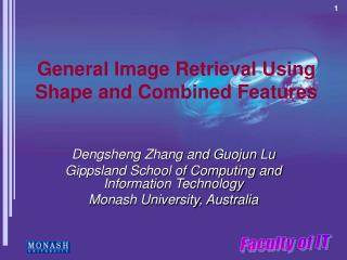 General Image Retrieval Using Shape and Combined Features