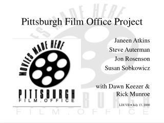 Pittsburgh Film Office Project