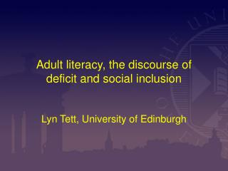 Adult literacy, the discourse of deficit and social inclusion