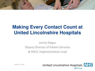 Making Every Contact Count at United Lincolnshire Hospitals