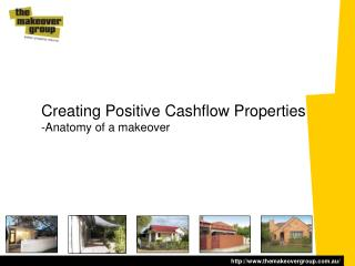 Creating Positive Cashflow Properties -Anatomy of a makeover