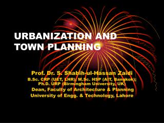 URBANIZATION AND TOWN PLANNING