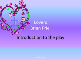 Lovers Brian Friel