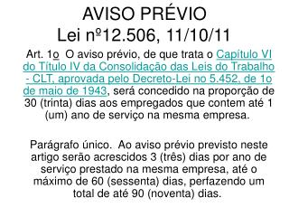 AVISO PRÉVIO Lei nº12.506, 11/10/11