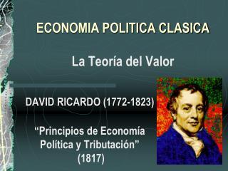 ECONOMIA POLITICA CLASICA La Teor�a del Valor