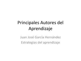Principales Autores del Aprendizaje