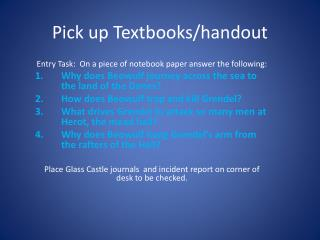 Pick up  Textbooks/handout