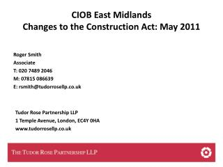 CIOB East Midlands Changes to the Construction Act: May 2011