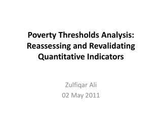 Poverty Thresholds Analysis: Reassessing and Revalidating Quantitative Indicators