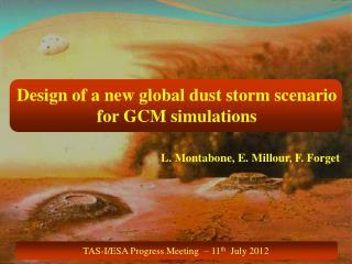 TAS-I/ESA Progress Meeting  – 11 th   July 2012