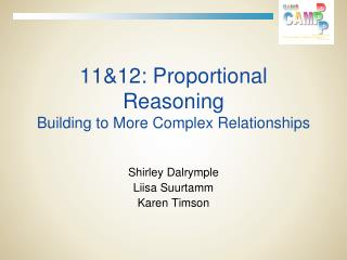 11&12: Proportional Reasoning  Building to More Complex Relationships