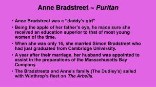 Anne Bradstreet  ~  Puritan