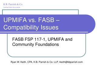 UPMIFA vs. FASB – Compatibility Issues
