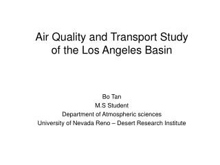 Air Quality and Transport  S tudy  of the  Los Angeles Basin