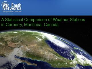 A Statistical Comparison of Weather Stations in Carberry, Manitoba, Canada