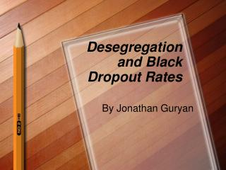 Desegregation and Black Dropout Rates